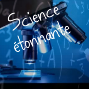 science etonnante