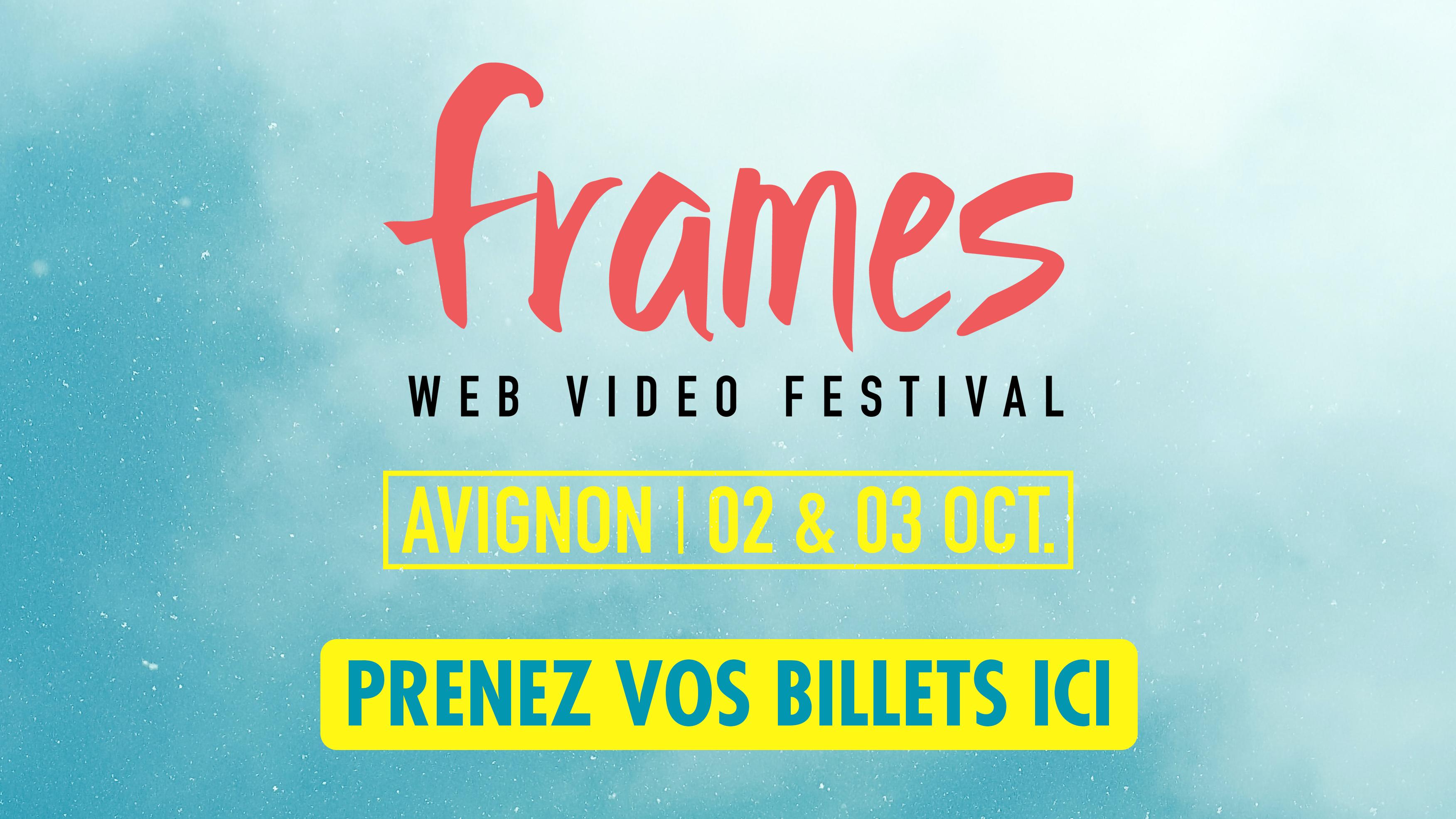 Réservez vos billets pour Frames